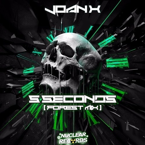 JOAN X - 5 SECONDS (FOREST MIX)