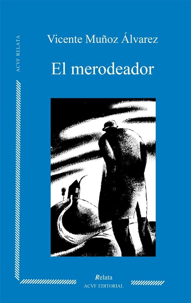 El merodeador, de Vicente Muñoz Álvarez (epub)