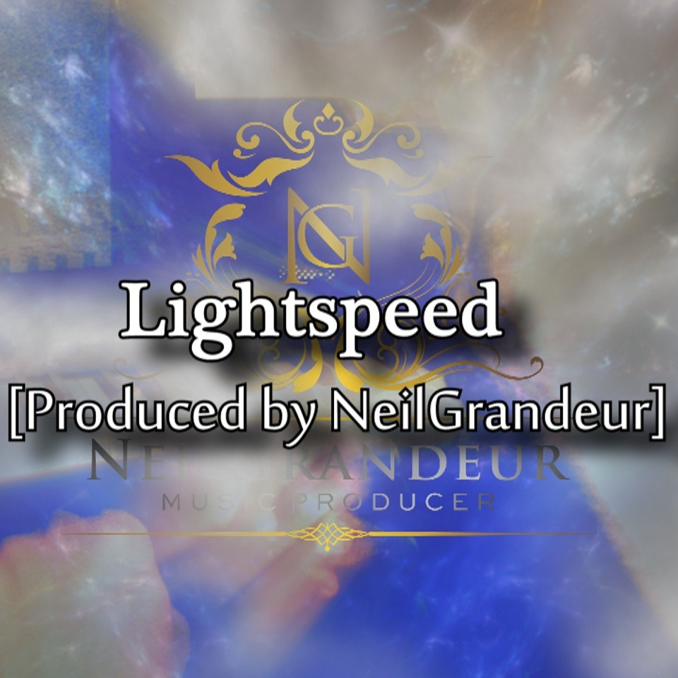 Lightspeed [Produced by NeilGrandeur] - Wav Standard Lease