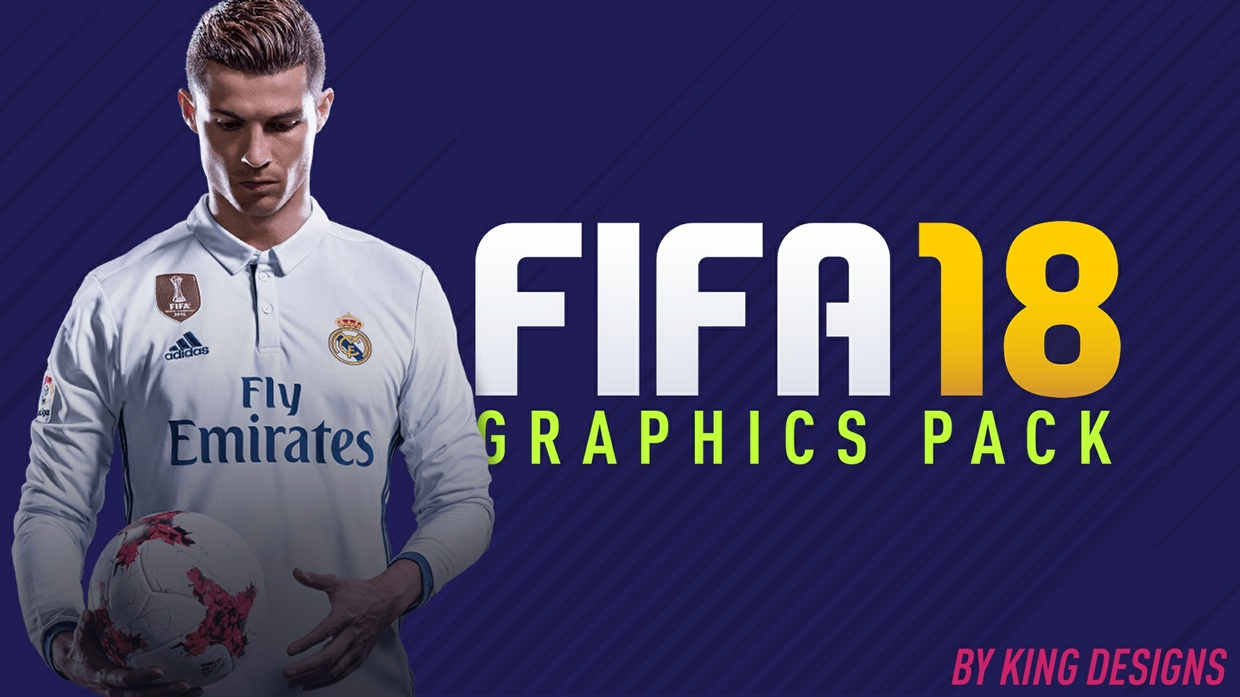 FIFA 18 GRAPHICS PACK BY KING DESIGNS
