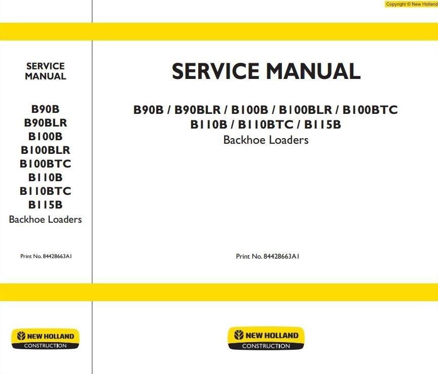 New Holland Backhoe Loaders B100BLR, B100BTC, B110BTC, B90BLR Workshop Service Manual