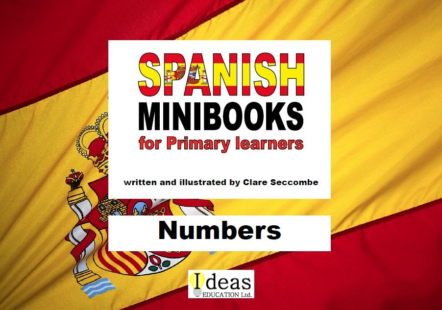 Spanish Minibooks for Primary learners:  Numbers