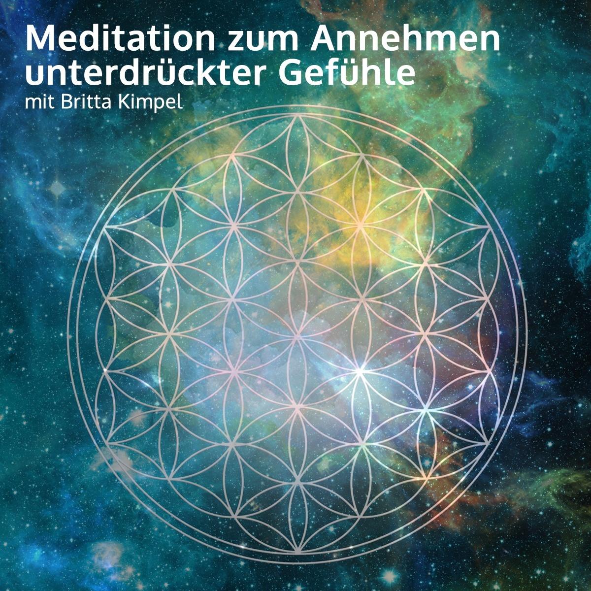 Meditation zum liebevollen Annehmen unterdrückter Gefühle