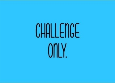 The Bettering Myself Challenge: CHALLENGE ONLY.