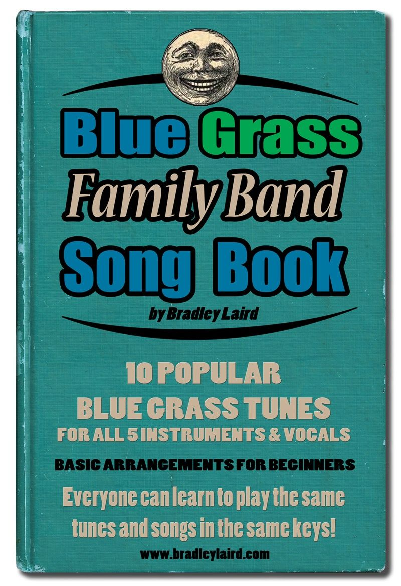 Bluegrass Family Band Song Book