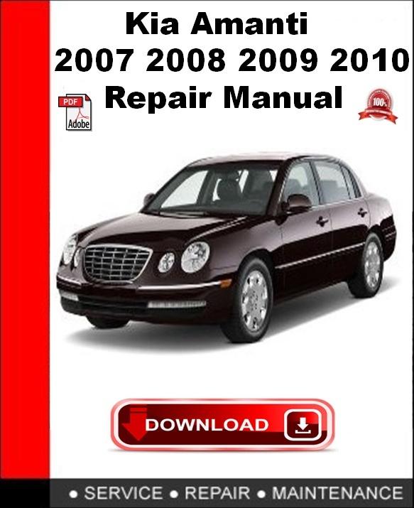 Kia Amanti 2007 2008 2009 2010 Repair Manual