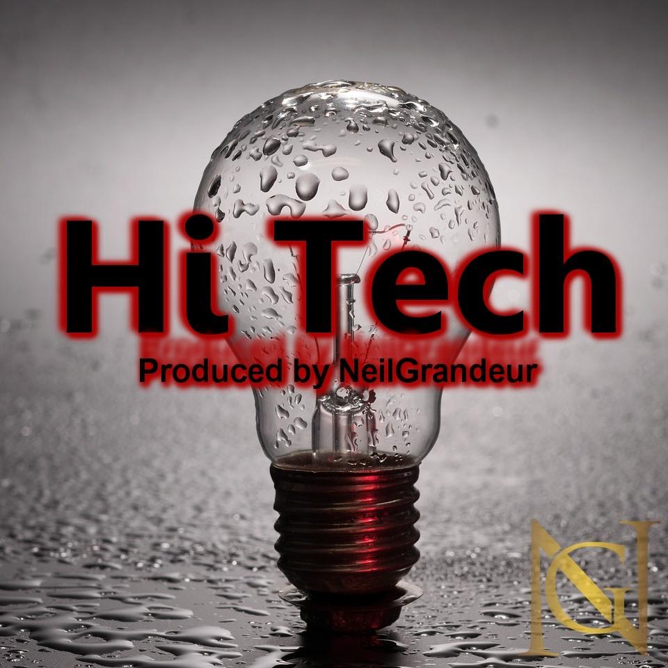 Hi Tech [Produced by NeilGrandeur] - Wav Standard Lease