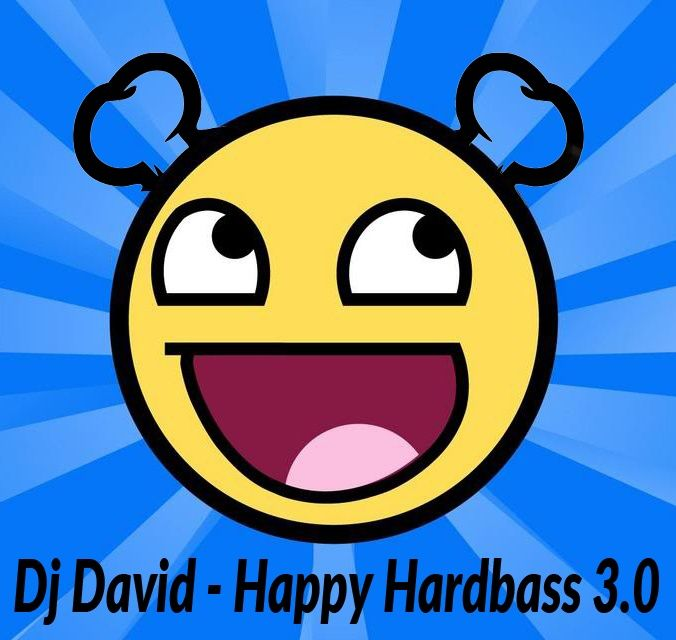 Dj David - Happy Hardbass 3.0