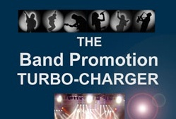 The Band Promotion Turbo-Charger: More Fans, more fame, more fortune