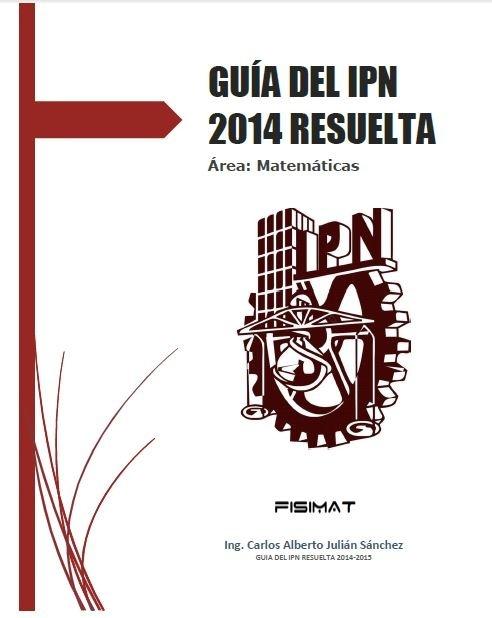 Guia del IPN 2014 Resuelta