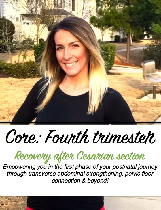 Core: Fourth trimester - C section version