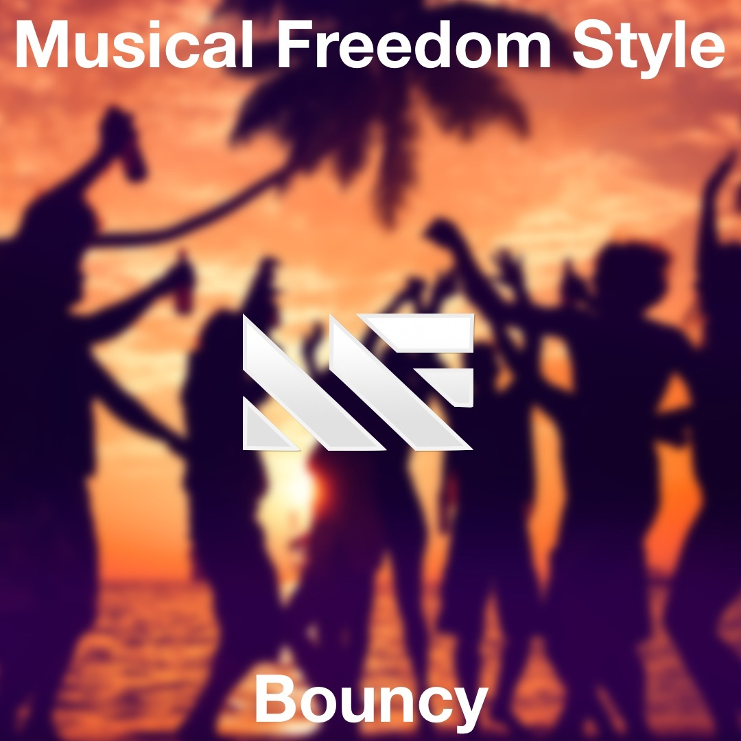 Musical Freedom Style - Bouncy (Future House Template)