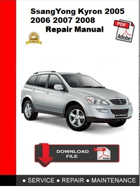 SsangYong Kyron 2005 2006 2007 2008 Repair Manual