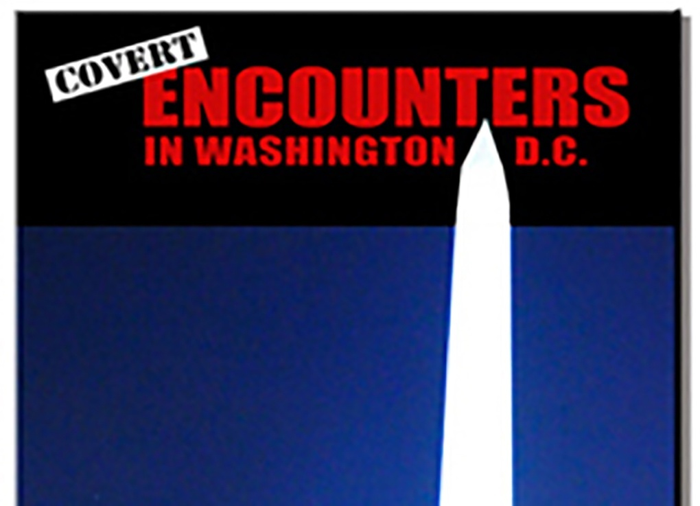 Covert Encounters In Washington, D.C.