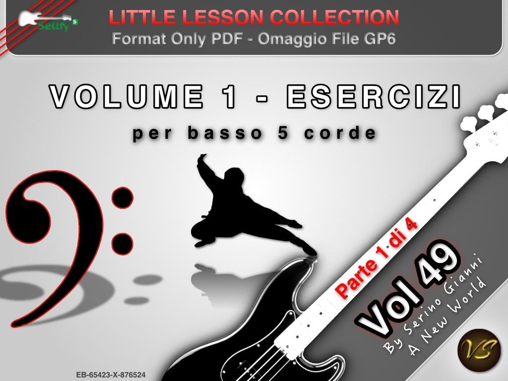 LITTLE LESSON VOL 49 - Format Pdf (in omaggio file Gp6)