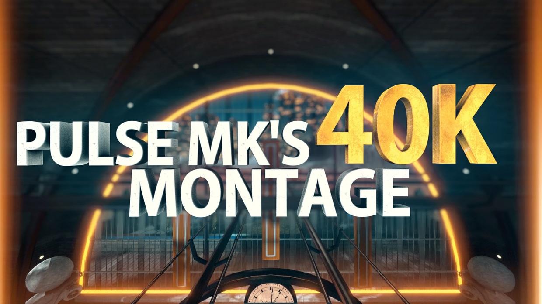 Pulse MK - 40k Montage - PROJECT FILE