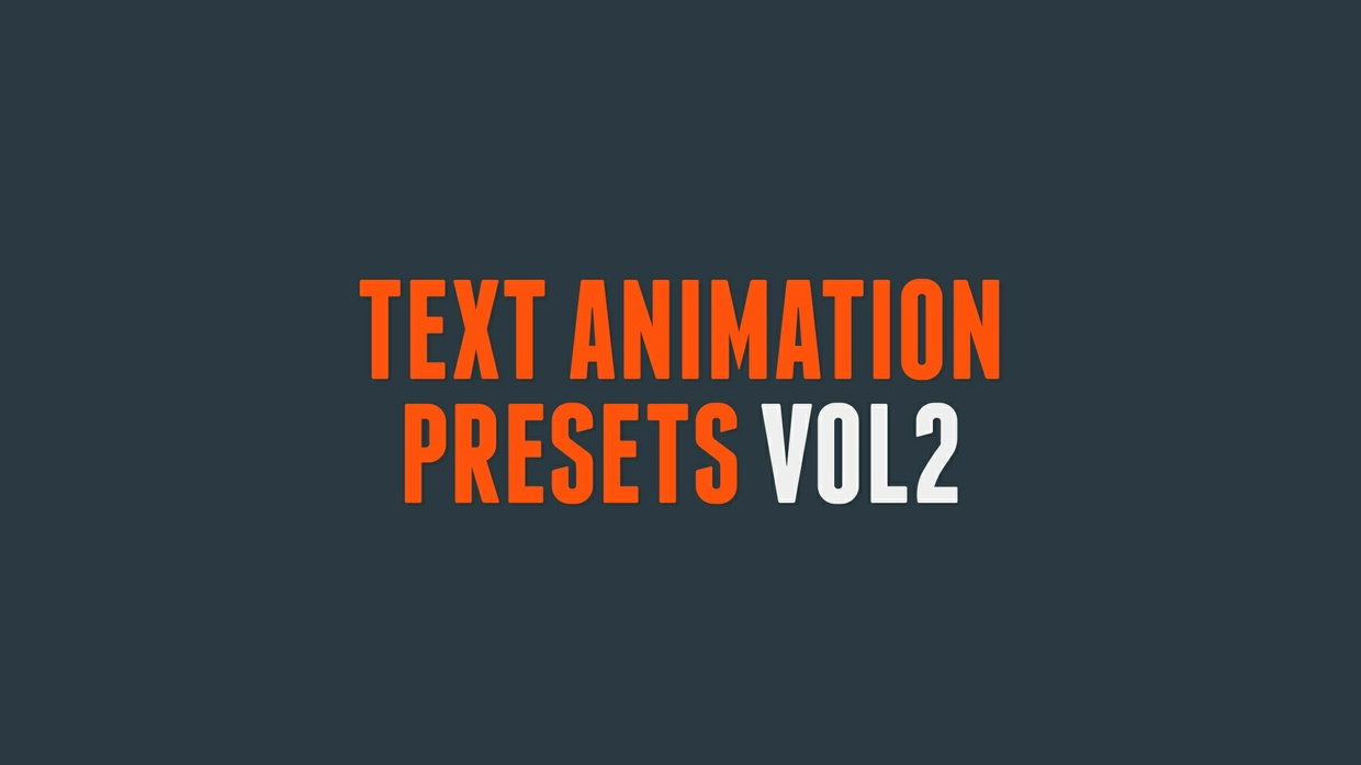 Text Animation Presets Vol2