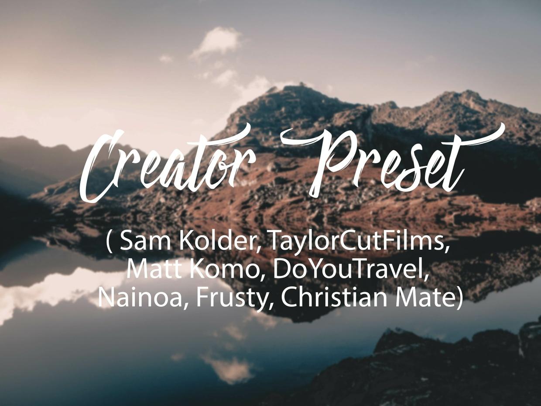 FR Creator Presets - Sam Kolder, TaylorCutFilms, Matt Komo, DoYouTravel and MORE