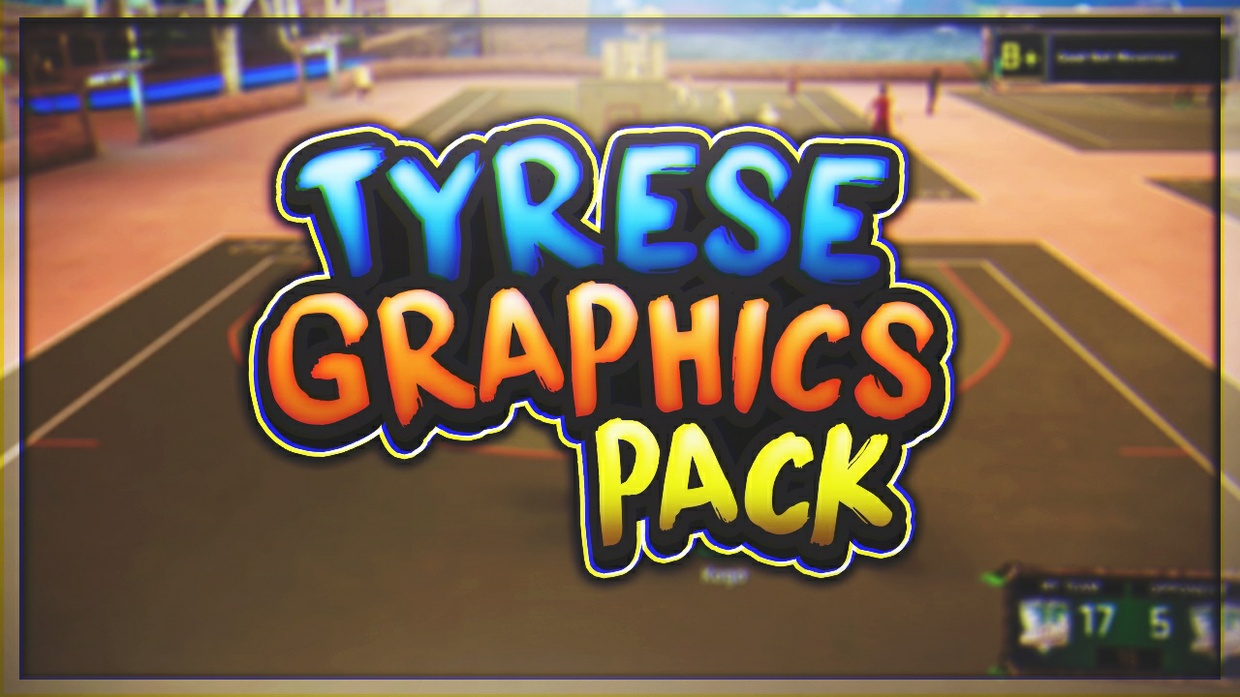 Tyrese Gfx Pack™