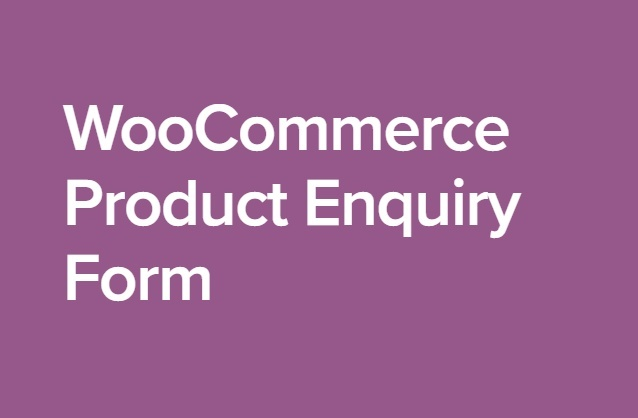 WooCommerce Product Enquiry Form 1.2.5 Extension