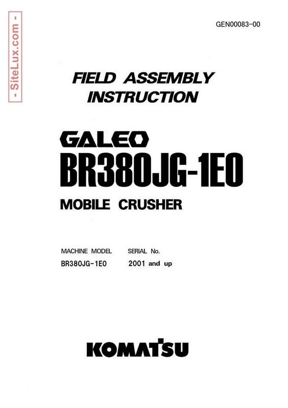 Komatsu BR380JG-1E0 Galeo Mobile Crusher Field Assembly Instruction - GEN00083-00