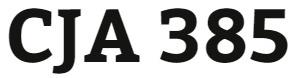 CJA 385 Week 5 Future of Criminal Justice Policy Paper