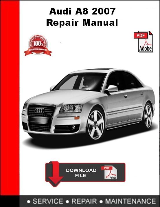 Audi A8 2007 Repair Manual