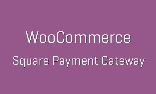 WooCommerce Square 1.0.24 Extension