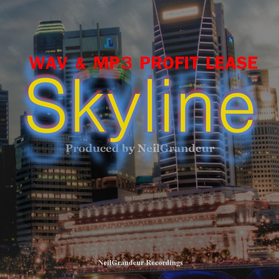 Skyline [Produced by NeilGrandeur] - Wav Standard Lease