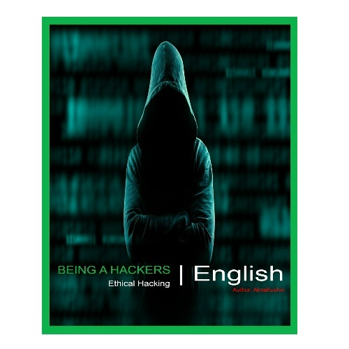 [E-Book] Being A Hackers - Ethical Hacking