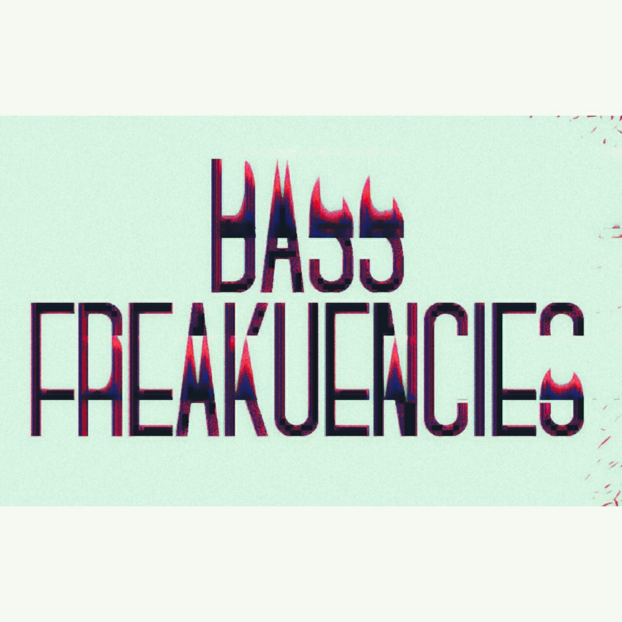 BASS FREAKUENCIES