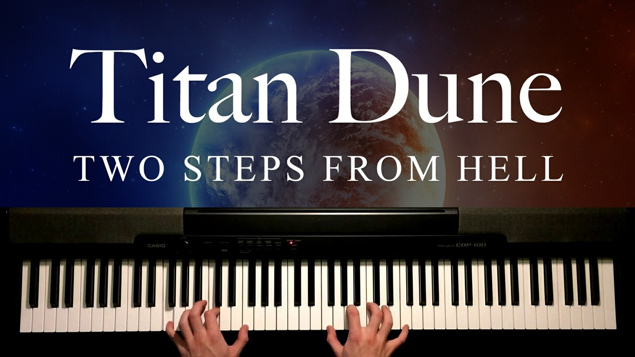 Titan Dune Piano Sheet Music (Two Steps From Hell)