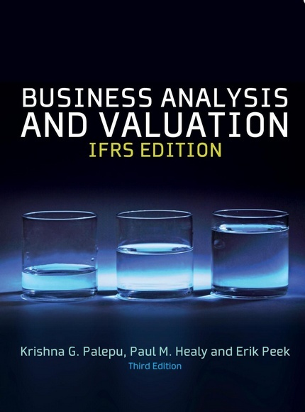 Business Analysis and Valuation IFRS Edition 3rd Edition ( PDF )