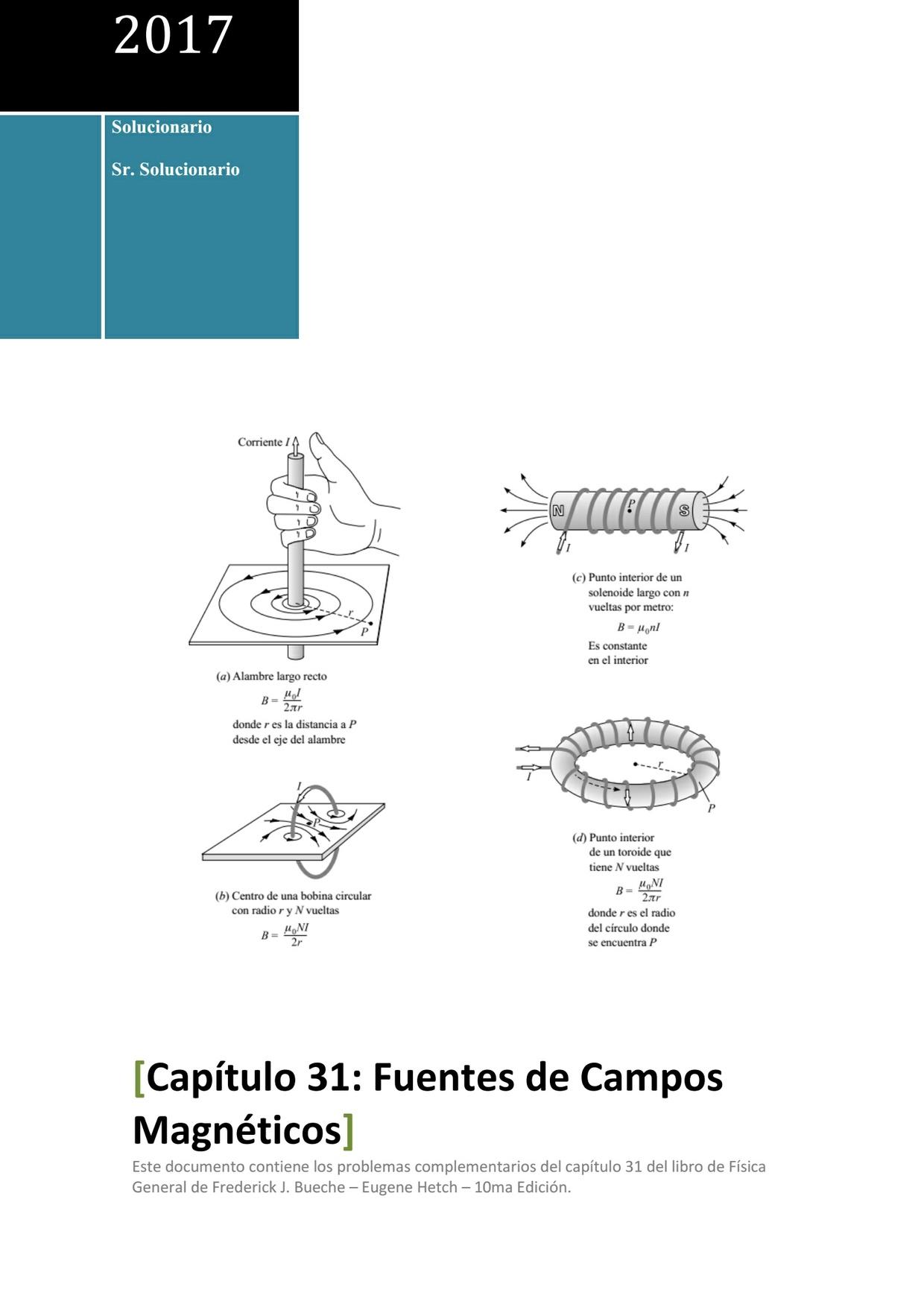 Solucionario de Física General de Schaum - Capítulo 31 - Fuentes de Campos Magnéticos