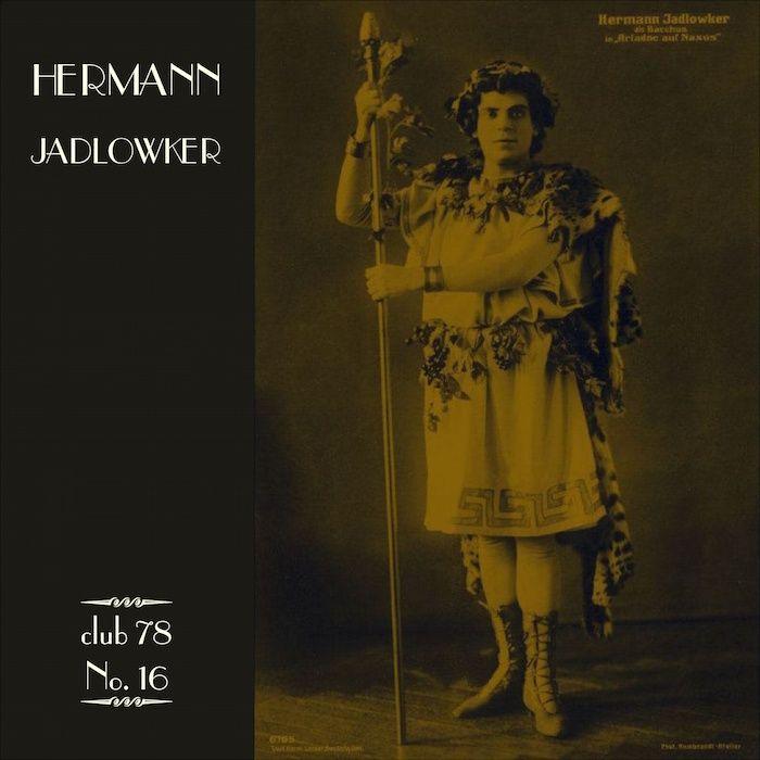 Hermann Jadlowker * club 78 No. 16