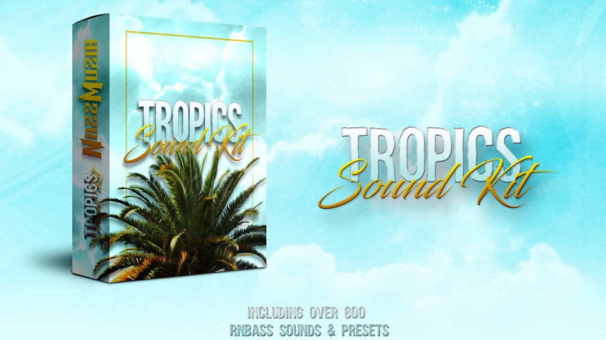 "RnBass Sound Kit ""Tropics"" by Nazz Muzik. Inspired by Nic Nac, DJ Mustard, Kid Ink, Chris Brown"