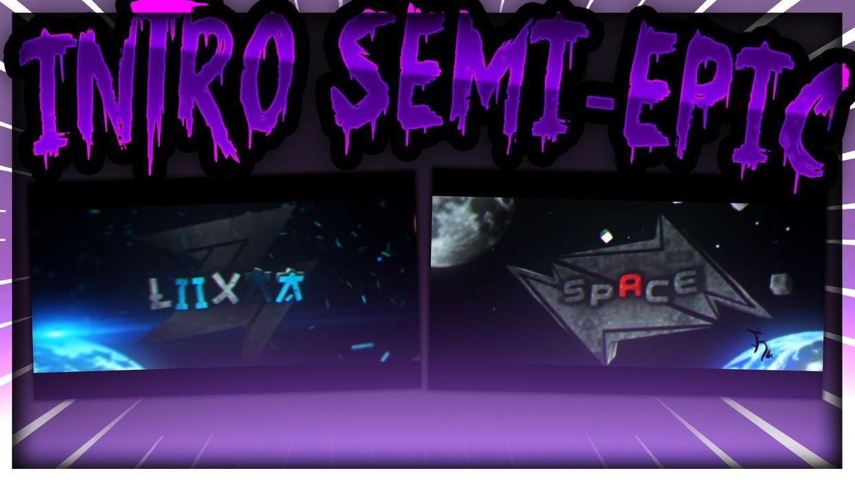 INTRO SEMI-EPIC
