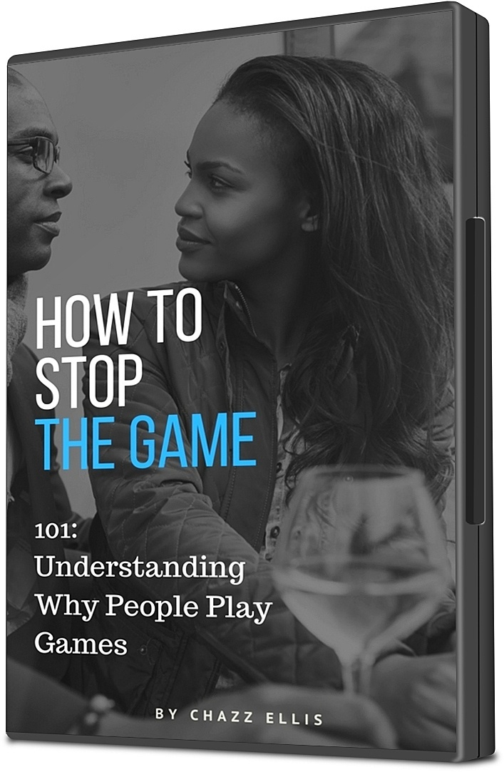 How to Stop the Game (101) Understanding Why People Play Games