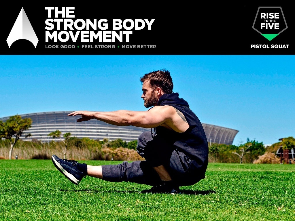 The Strong Body Movement: Rise to the Five – Pistol Squat program