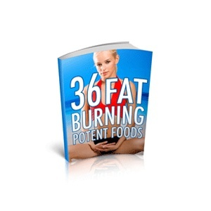 36 Fat Burning Potent Foods! (Including MRR)