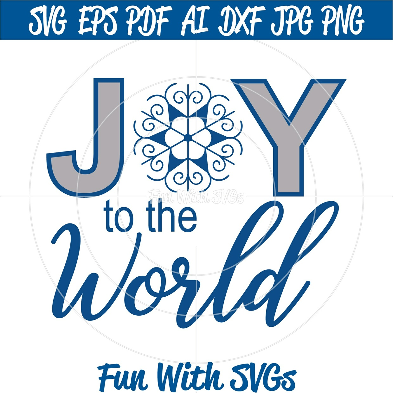 Joy To The World SVG File, Christmas SVG Files, Christmas Decorations, Cricut, Silhouette, Christmas