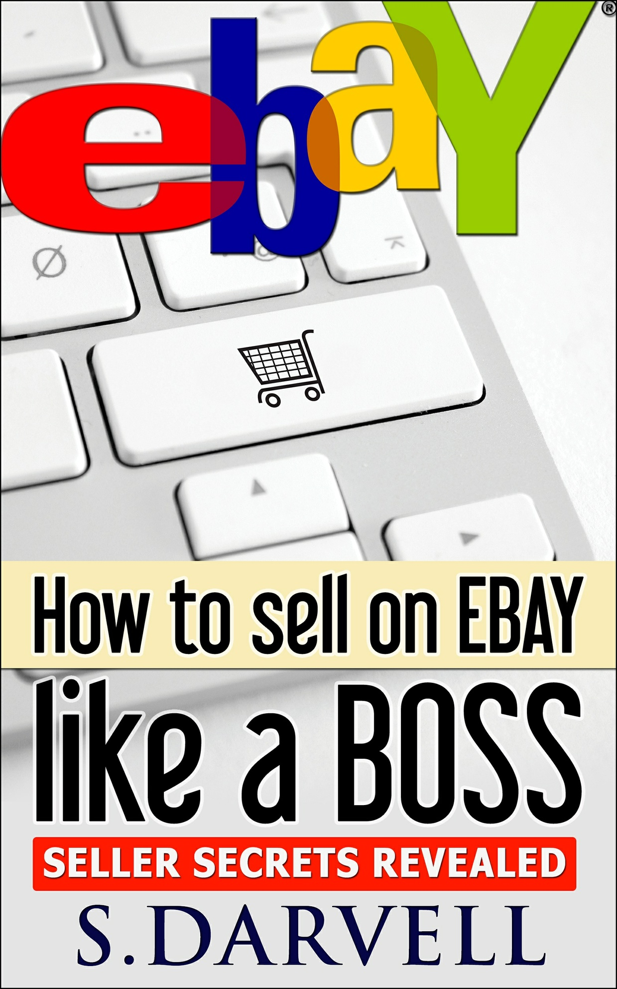 How to sell on ebay like a boss: Seller secrets revealed