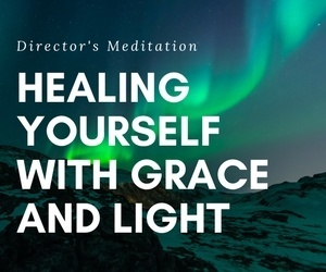 Healing Yourself With Grace and Light