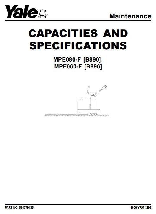 Yale Pallet Stacker: MPE060-F [B896], MPE080-F [B890] Workshop Service Manual