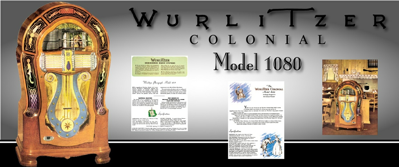 "Wurlitzer 1080 ""Colonial"" (1947) * Service Manuals, Parts Lists and Brochures"