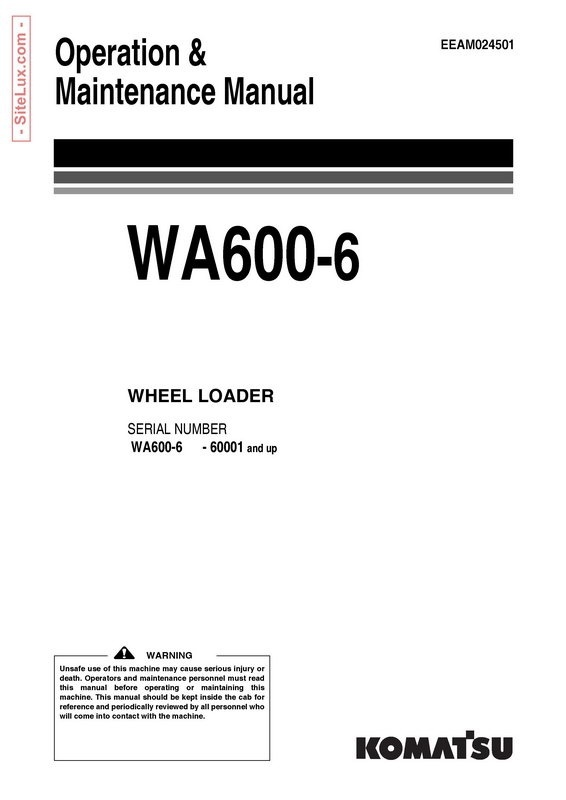 Komatsu WA600-6 Wheel Loader Operation & Maintenance Manual - EEAM024501