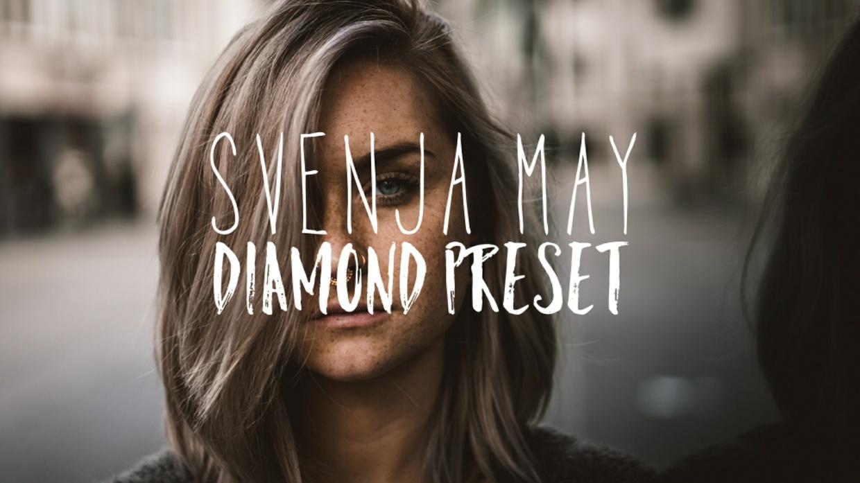 Svenja.May Diamond Lightroom Preset