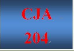 CJA 204 Entire Course