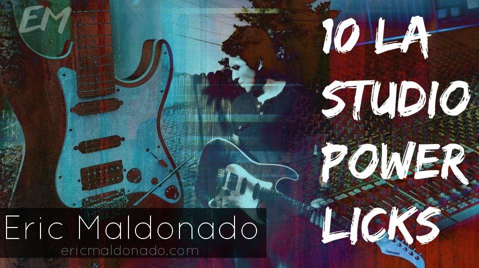 10 LA Studio Power Licks