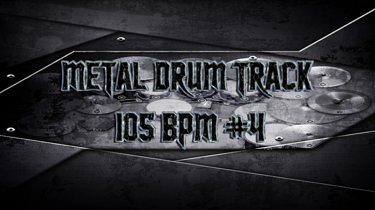 Metal Drum Track 105 BPM #4 - Preset 2.0